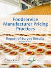 Foodservice Manufacturer Pricing Practices